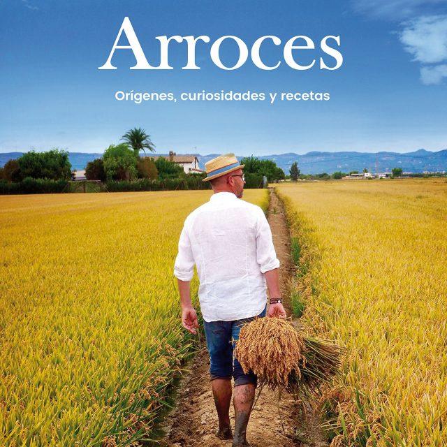 Arroces: Orígenes, curiosidades y recetas